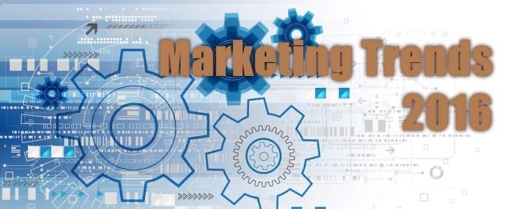 Marketing Trends, Die 2016 Den Entscheidenden Vorteil Bringen Könnten!